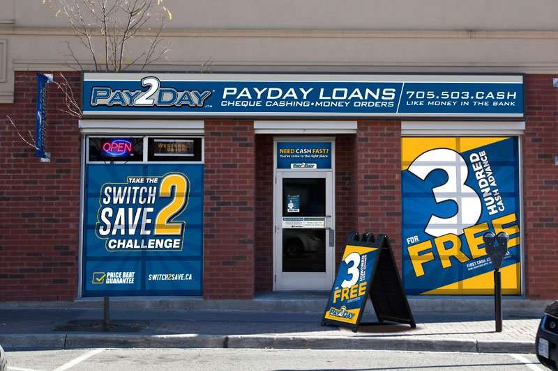 Welcome to Pay2Day: Barrie's Dunlop Street West Location